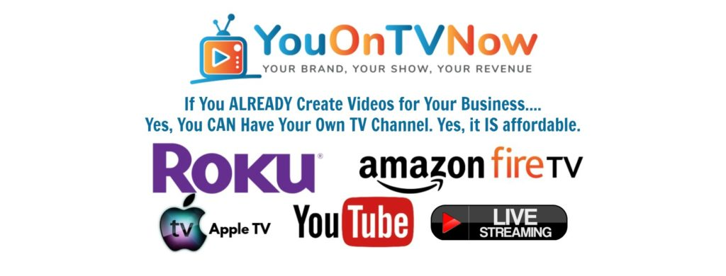 Your Own TV Channel on Roku, Amazon Fire TV, AppleTV.