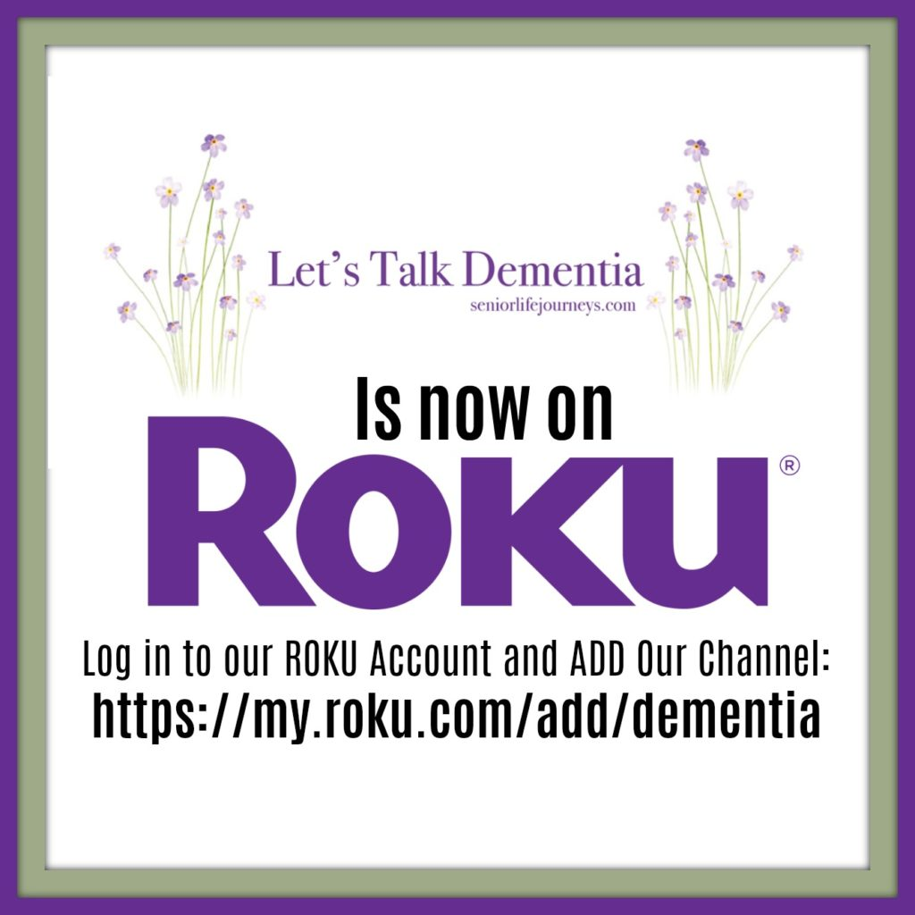 Let's Talk Dementia on ROKU